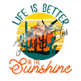Life is Better in the Sunshine Panel