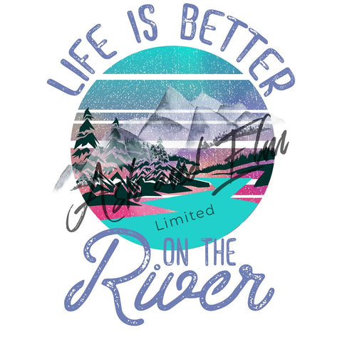 Life is Better on the River Panel