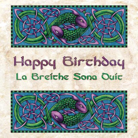 Greeting Card Happy Birthday 'La Breíthe Sona Duit' -  Natures Craft