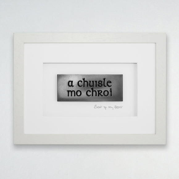 Wild Goose Studio Framed Gaelic carved words....A chuisle mo chroí...Beat of my Heart