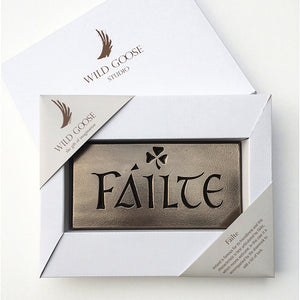 Wild Goose Studio Failte Plaque