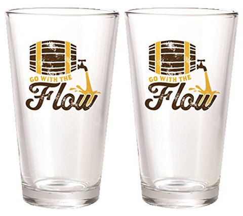 """GO WITH THE FLOW"" Beer Pint Glasses"