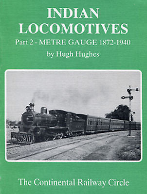 Indian Locomotives Part 2: Metre Gauge 1872-1940