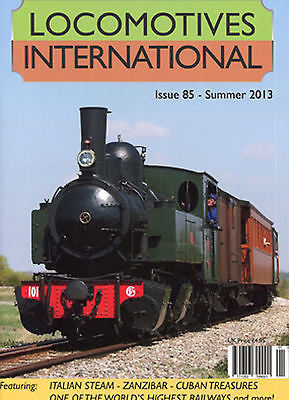 LOCOMOTIVES INTERNATIONAL ISSUE 85