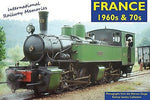International Railway Memories No. 1 - France 1960s & 70s