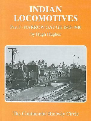Indian Locomotives Part 3: Narrow Gauge 1863-1940