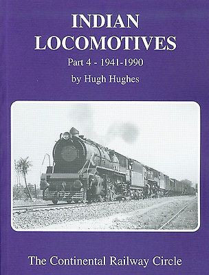 Indian Locomotives Part 4: 1941-1990
