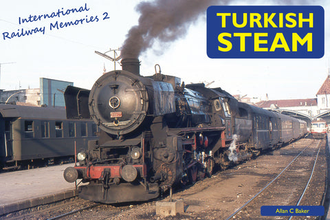 International Railway Memories No. 2 - Turkish Steam