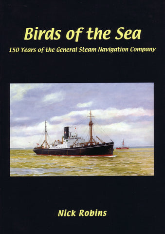 Birds of the Sea - 150 Years of the General Steam Navigation Company