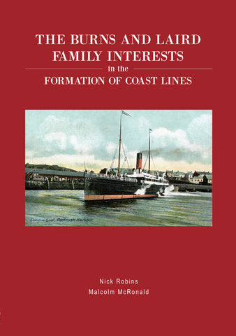 The Burns and Laird Family Interests in the Formation of Coast Lines