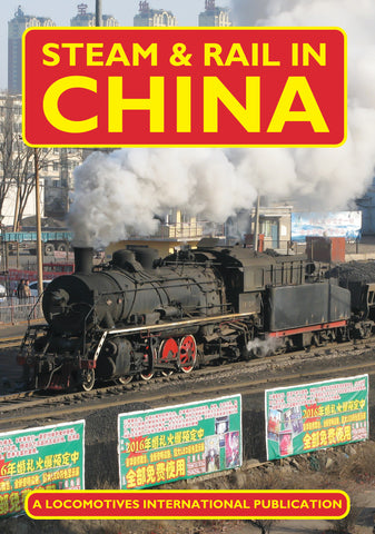 Steam and Rail in China