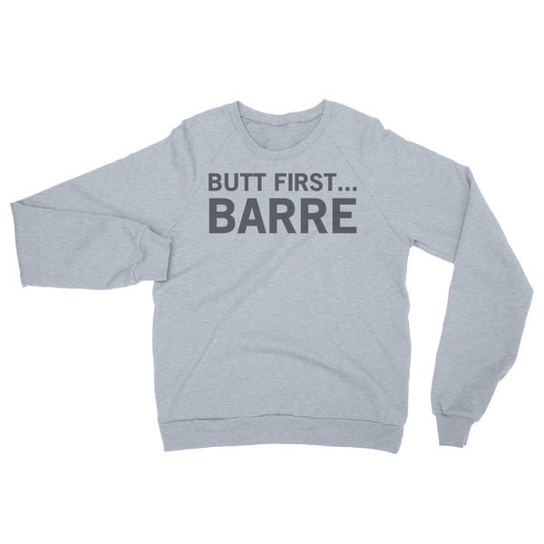 THE BUTT FIRST GREY CREW SWEAT