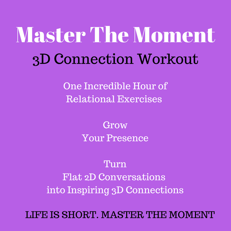 Master the Moment -- 3D Connection Workout - Level 1