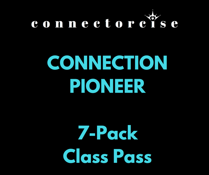 Connection Pioneer 7-Pack of Connectorcise Classes
