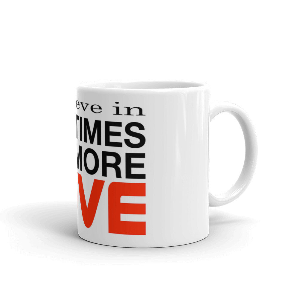 10X More Love Mug made in the USA