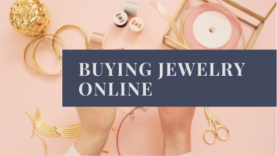 Buying Jewelry Online: How To Choose The Right Company