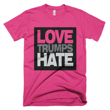 Love Trumps Hate hot pink protest t-shirt
