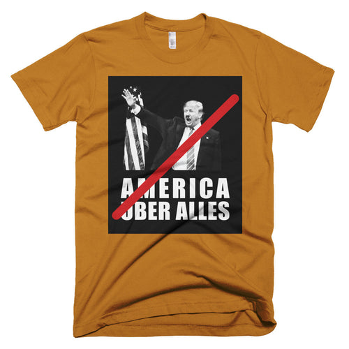No America Uber Alles protest t-shirt