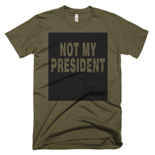 Not My President B protest t-shirt