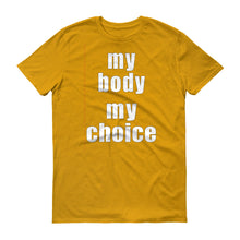 My Body My Choice protest t-shirt