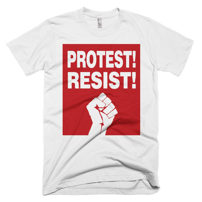 Protest! Resist! t-shirt