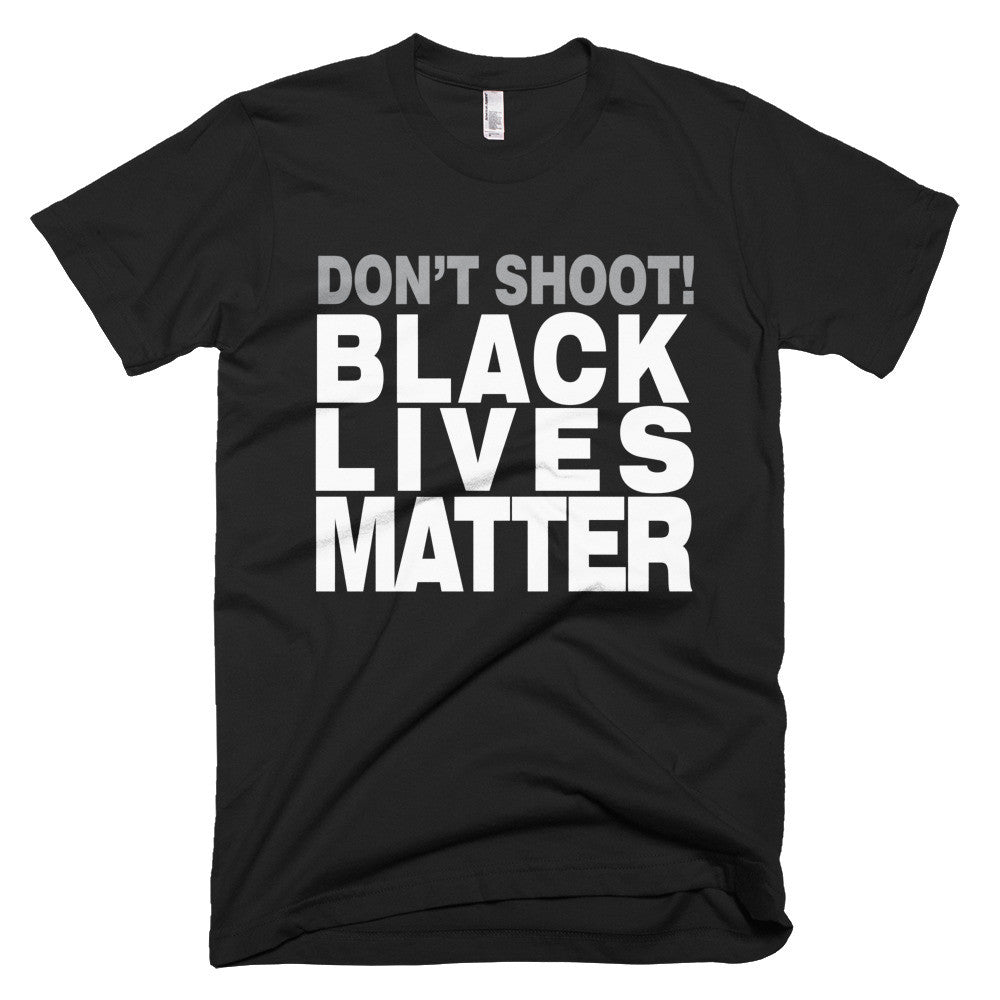 Don't Shoot Black Lives Matter protest t-shirt