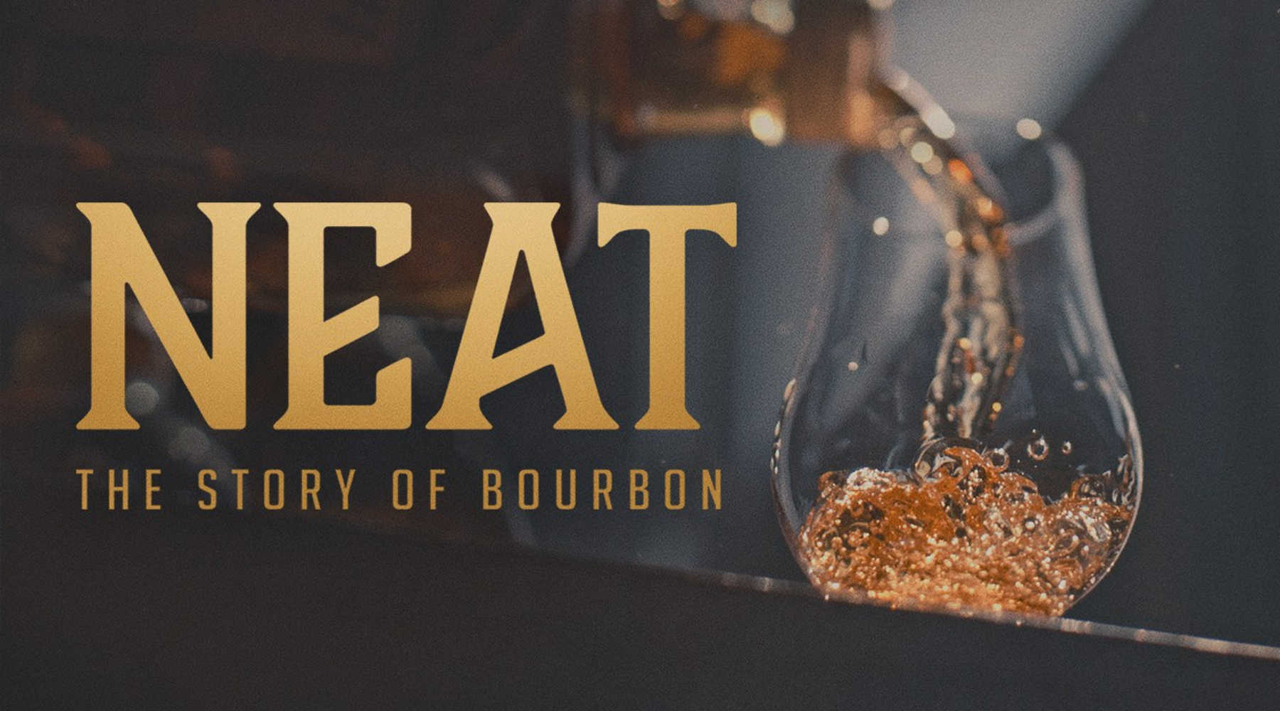NEAT the story of bourbon documentary