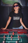 Bartender is Just a Pharmacist T-Shirt Female Action Shot Foosball Table