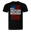Buy American, Drink More Bourbon T-Shirt