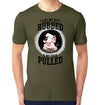 I like my butt rubbed and my pork pulled t-shirt on model