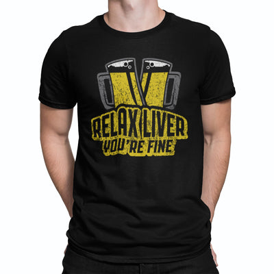 Relax Liver, You're Fine Beer T-Shirt