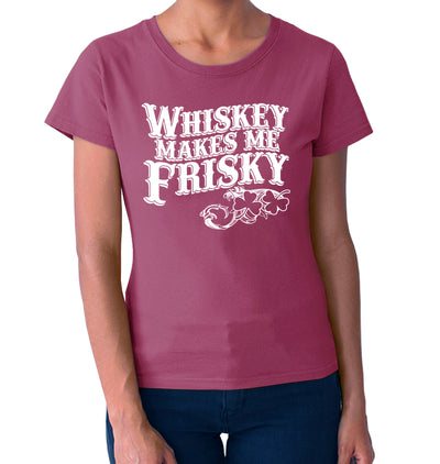 Whiskey Makes me Frisky T-Shirt on Model