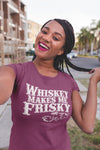 Whiskey Makes me Frisky T-Shirt Action Shot
