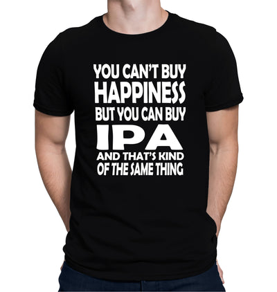 You Can't Buy Happiness but You Can Buy IPA Beer T-Shirt on Model