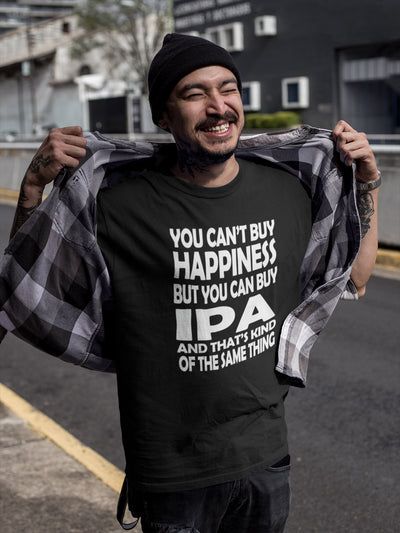 You Can't Buy Happiness But You Can Buy IPA T-Shirt Action Shot