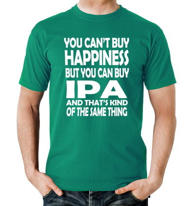 You Can't Buy Happiness but You Can Buy IPA Beer T-Shirt on Model Green