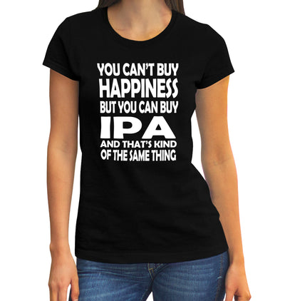 Women's You Can't Buy Happiness but You Can Buy IPA T-Shirt on Model