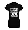 Women's You Can't Buy Happiness but You Can Buy IPA T-Shirt Flat