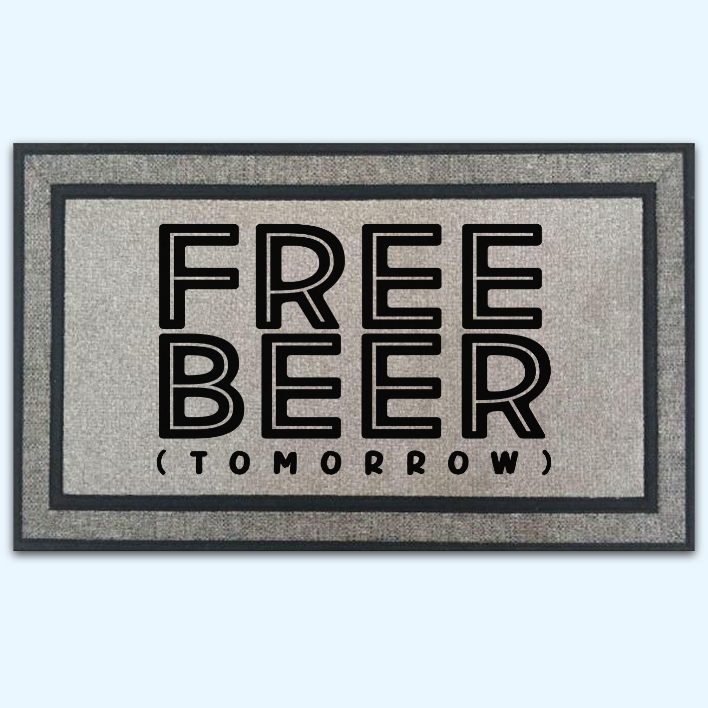 Free Beer Tomorrow Door Mat