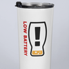 Low Battery - Need A Refill Beer 20oz Travel Mug