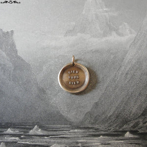 Everything Has A Price Wax Seal Charm - antique wax seal charm jewelry - French motto quote proverb pendant - RQP Studio