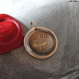 You Never Can Tell Wax Seal Charm - antique pendant jewelry French motto quote proverb pendant - RQP Studio