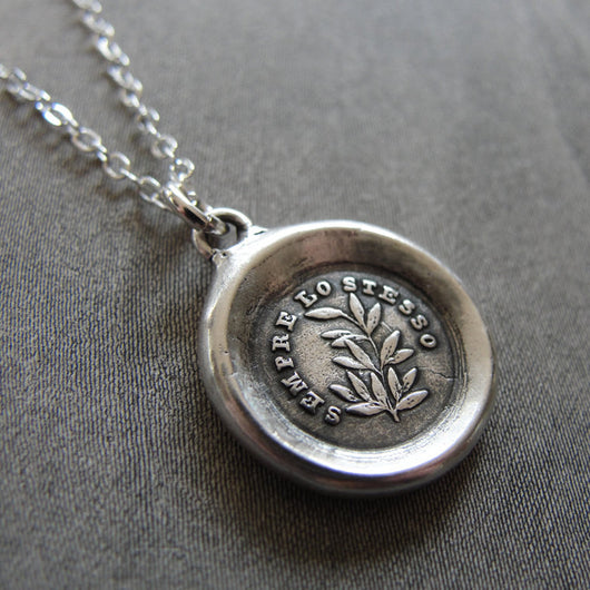 Wax Seal Necklace Always The Same - Italian antique wax seal charm jewelry Evergreen Laurel Steadfast Victory motto