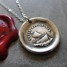 Load image into Gallery viewer, Such Is Life Wax Seal Necklace - Ship - antique Wax Seal Charm Jewelry - French motto sailboat nautical - RQP Studio
