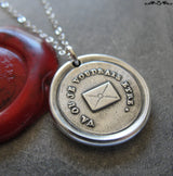 Go Where I Wish To Be - Wax Seal Necklace with message letter - antique wax seal charm jewelry