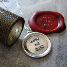 Load image into Gallery viewer, All Or Nothing Wax Seal Necklace - antique wax seal charm jewelry French motto quote proverb word - RQP Studio