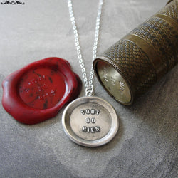 All Or Nothing Wax Seal Necklace - antique wax seal charm jewelry French motto quote proverb word