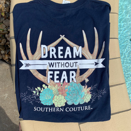 Dream without Fear T-Shirt - Bar B Boutique