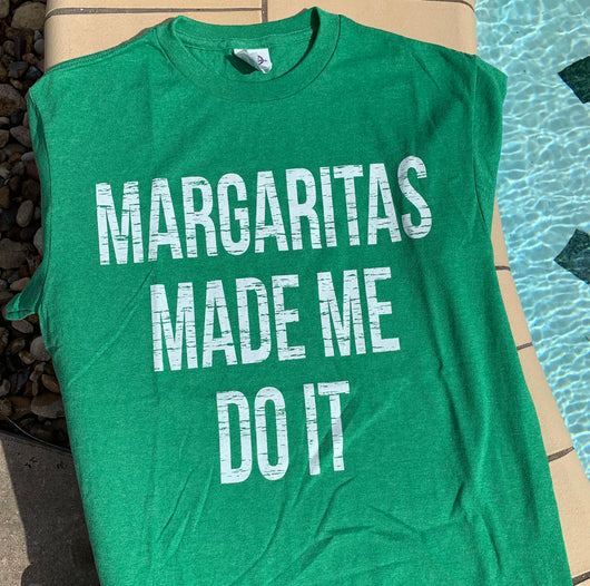 Margaritas Made Me Do It T-Shirt - Bar B Boutique