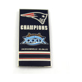 New England Patriots Super Bowl XXXIX Champs Banner Pin